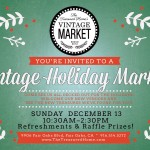 Vintage Holiday Market, this Sunday!