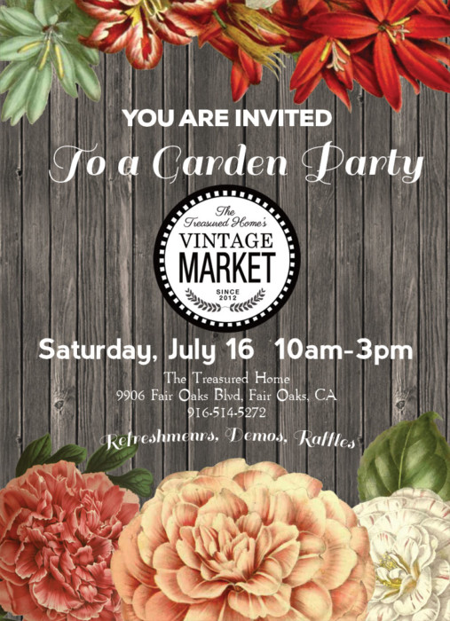 "Vintage Market, ""Garden Party"", this Saturday, July 16th!"