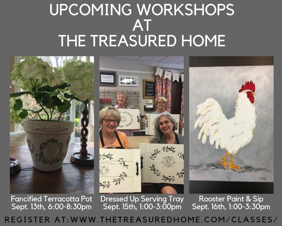 Upcoming Workshops at The Treasured Home!