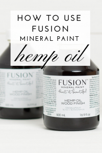 Fusion Hemp Oil is the perfect tool you need when restoring wood surfaces or wet sanding painted furniture pieces. Find out how to use Fusion Hemp Oil on all of your surfaces! #thetresuredhome #hempoil #fusionmineralpaint #woodrestoration #paintedfurniturefinish