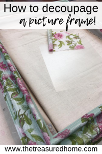 How To Decoupage A Picture Frame , The Treasured Home