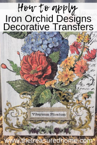 Learn how to apply Iron Orchid Designs Decorative Transfers onto all of your surfaces!! #thetreasuredhome #ironorchiddesigns #iodtransfers #ironorchiddesignstranfers #decorativetranfers