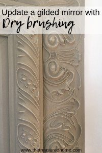 Learn how dry brushing can totally transform the look of a gilded mirror. #thetreasuredhome #fusionmineralpaint #drybrushing #diyhomedecor #paintingtechnique